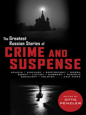 cover image of The Greatest Russian Stories of Crime and Suspense