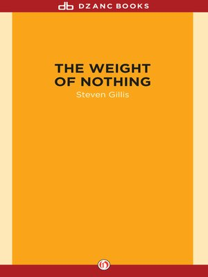 cover image of Weight of Nothing