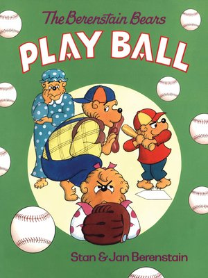 cover image of The Berenstain Bears Play Ball
