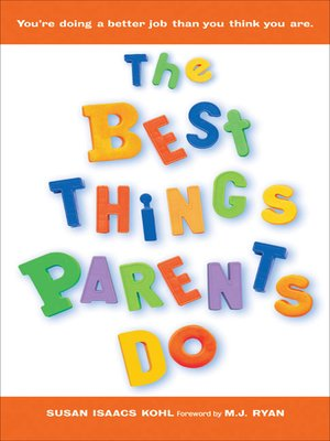 cover image of The Best Things Parents Do