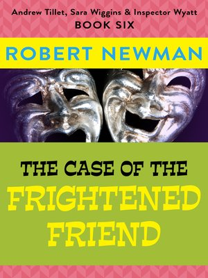 cover image of The Case of the Frightened Friend