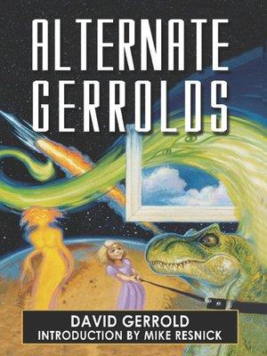 cover image of Alternate Gerrolds