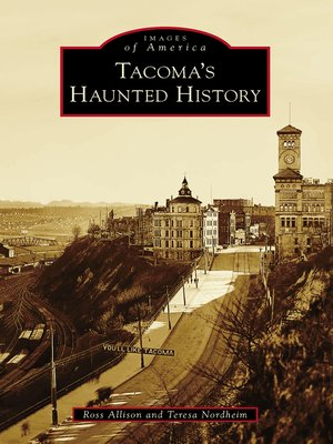 cover image of Tacoma's Haunted History