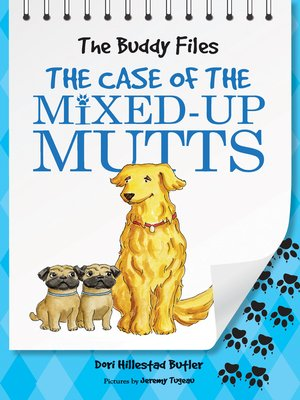 cover image of The Case of the Mixed-Up Mutts