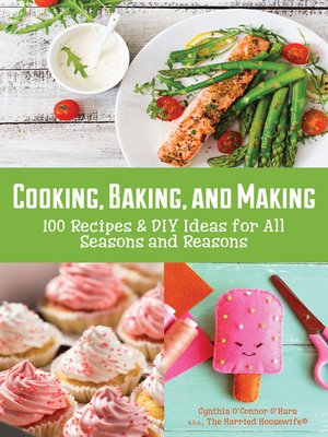 cover image of Cooking, Baking, and Making