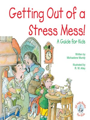 cover image of Getting Out of a Stress Mess!