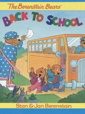 cover image of The Berenstain Bears Back to School