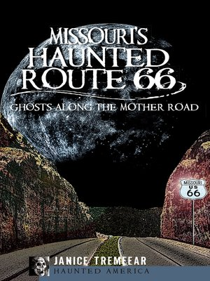cover image of Missouri's Haunted Route 66
