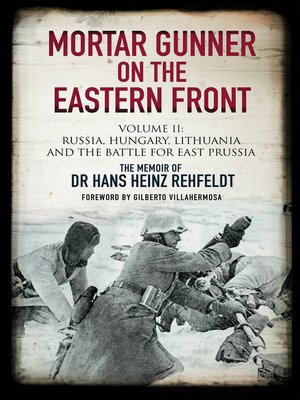 cover image of Mortar Gunner on the Eastern Front Volume II