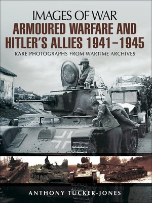 cover image of Armoured Warfare and Hitler's Allies, 1941–1945