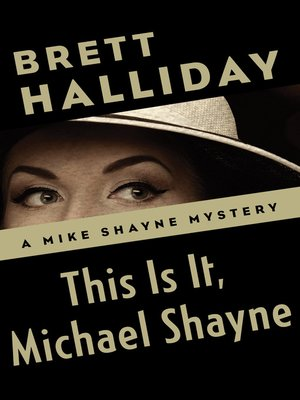 cover image of This Is It, Michael Shayne