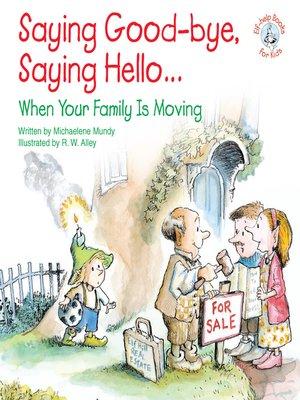 cover image of Saying Goodbye, Saying Hello...