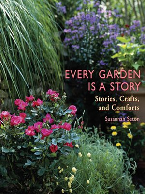 cover image of Every Garden Is a Story