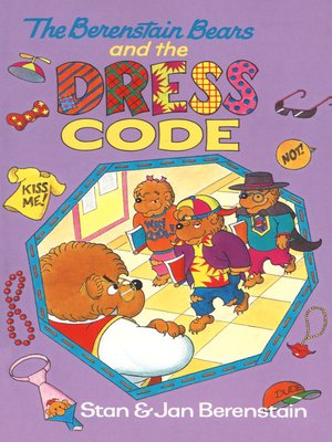 cover image of The Berenstain Bears and the Dress Code