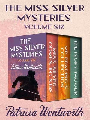 cover image of The Miss Silver Mysteries Volume Six