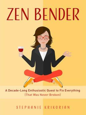 cover image of Zen Bender