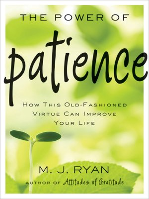 cover image of The Power of Patience