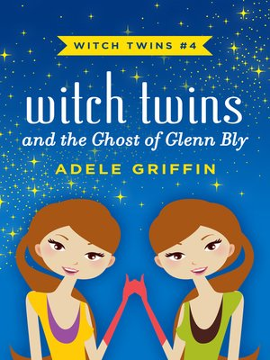 cover image of Witch Twins and the Ghost of Glenn Bly