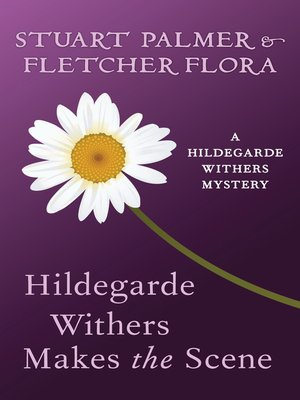 cover image of Hildegarde Withers Makes the Scene