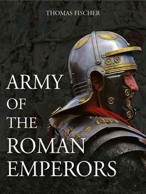 cover image of Army of the Roman Emperors