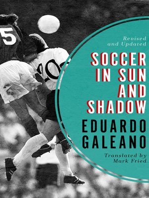 cover image of Soccer in Sun and Shadow
