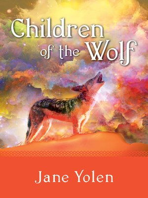 cover image of Children of the Wolf