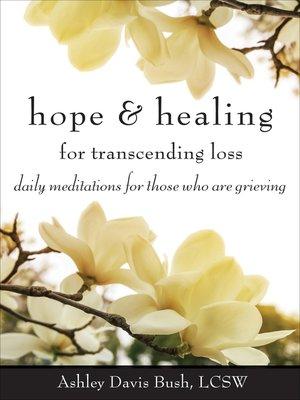 cover image of Hope & Healing for Transcending Loss