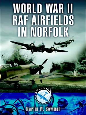 cover image of World War II RAF Airfields in Norfolk