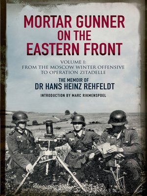 cover image of Mortar Gunner on the Eastern Front Volume I