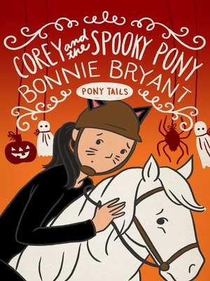 cover image of Corey and the Spooky Pony