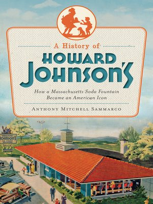 cover image of A History of Howard Johnson's