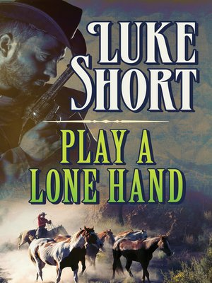 cover image of Play a Lone Hand