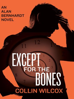cover image of Except for the Bones