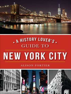 cover image of A History Lover's Guide to New York City