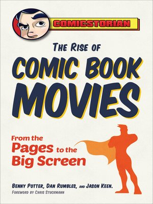 cover image of The Rise of Comic Book Movies