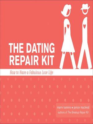 cover image of The Dating Repair Kit