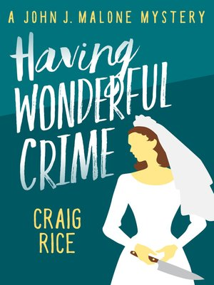 cover image of Having Wonderful Crime