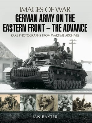 cover image of German Army on the Eastern Front—The Advance
