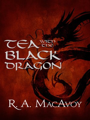 cover image of Tea with the Black Dragon