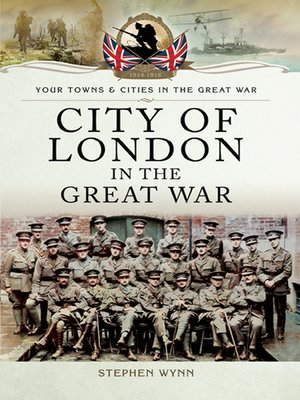 cover image of City of London in the Great War