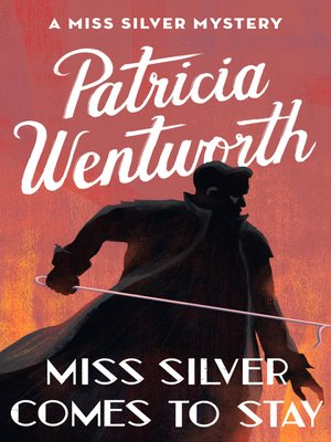 cover image of Miss Silver Comes to Stay