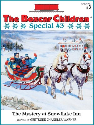 The boxcar children specialseries overdrive rakuten overdrive cover image of the mystery at snowflake inn fandeluxe Document