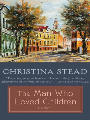cover image of The Man Who Loved Children