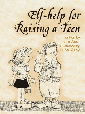 cover image of Elf-help for Raising a Teen
