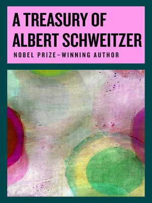 cover image of A Treasury of Albert Schweitzer