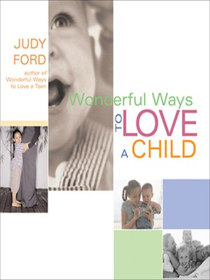 cover image of Wonderful Ways to Love a Child