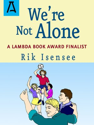 cover image of We're Not Alone