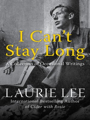 cover image of I Can't Stay Long