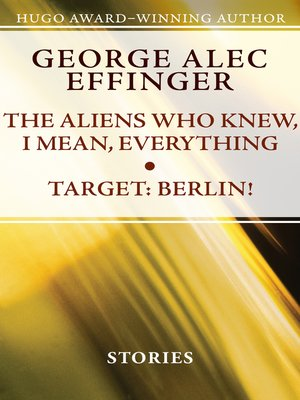 cover image of Aliens Who Knew, I Mean, Everything & Target