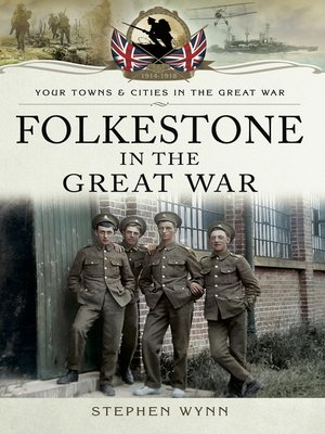 cover image of Folkestone in the Great War